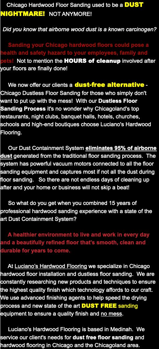 Dustless Floor Sanding Chicago Luciano S Hardwood Flooring